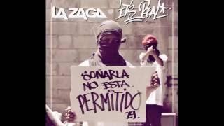 Its Real (Audio) - La Zaga (Video)
