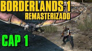 Me Encanta Este Juego | Borderlands 1 Remasterizado | Cap 1