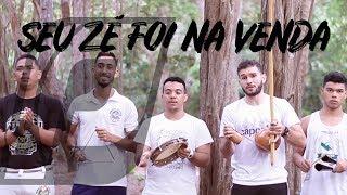 Música de capoeira Seu Zé foi na venda