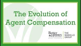 The Evolution of Agent Compensation