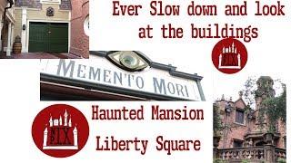 Disney's Liberty Square Side Streets and  Memento Mori
