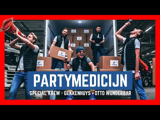 Special Krew, Gekkenhuys, Otto Wunderbar - Partymedicijn