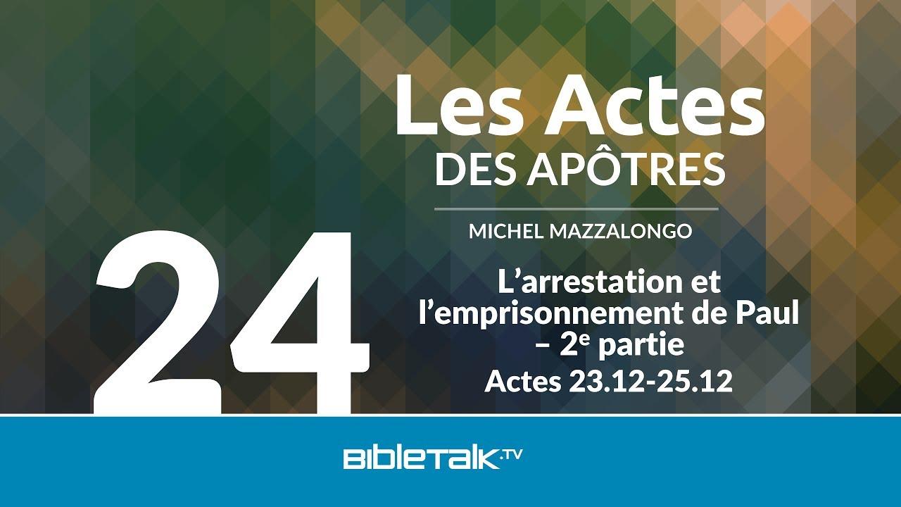 24. L'arrestation et l'emprisonnement de Paul