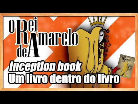 O Rei de Amarelo: A weird fiction Story | Vídeo #007