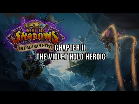 The Dalaran Heist - The Violet Hold HEROIC