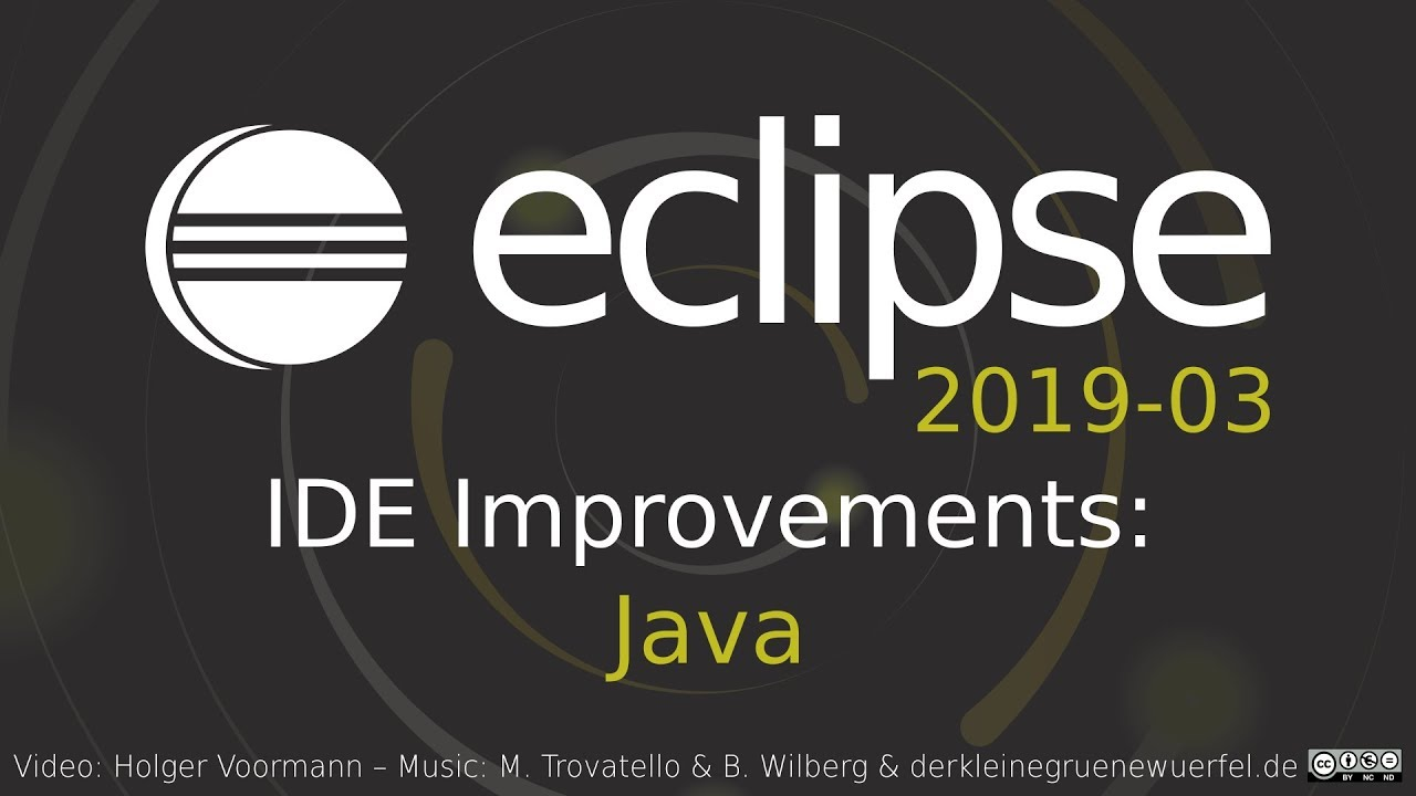 03 >> Eclipse Ide 2019 03 The Eclipse Foundation