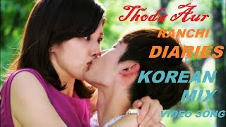 Ranchi Diaries:Thoda Aur korean mix Video song  | Arijit Singh  | Soundarya Sharma | T-SERIES