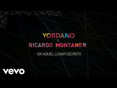 Yordano, Ricardo Montaner - En Aquel Lugar Secreto (Cover Audio)