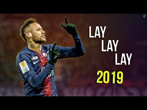 Neymar Jr ► Lay Lay Lay ● Insane Skills & Goals ● 2018/19 | HD