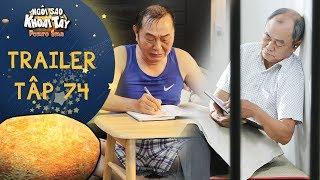 Ngôi sao khoai tây | trailer tập 74: Ông nội trầm ngâm khi đọc tâm thư hối hận đẫm lệ của con trai