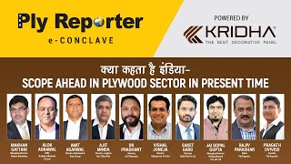 LIVE! Ply Reporter eConclave on क्या कहता है इंडिया - Scope Ahead in Plywood Sector in Present Time