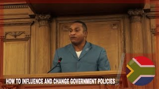 HOW TO INFLUENCE AND CHANGE GOVERNMENT POLICIES