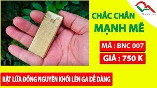 Bật lửa ga đá đồng nguyên khối Promise BNC 007   Deva.vn   Giá 750.000 Đ