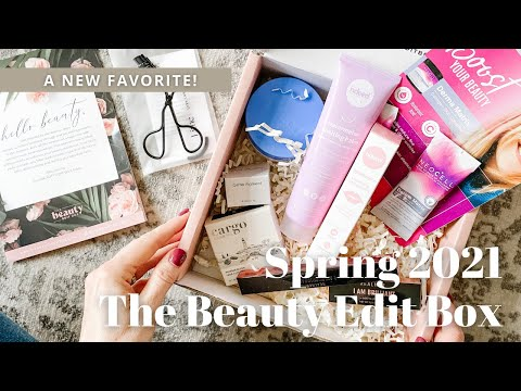 The Beauty Edit Box Unboxing Spring 2021
