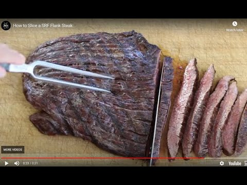 How to Slice an SRF Flank Steak
