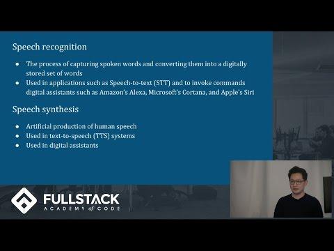 Speech recognition and speech interfaces | Fullstack Academy