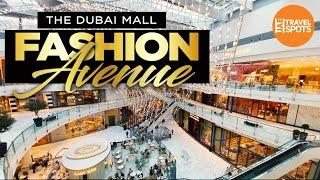 Fashion Avenue | Dubai Mall | دبي فاشون أفينيو