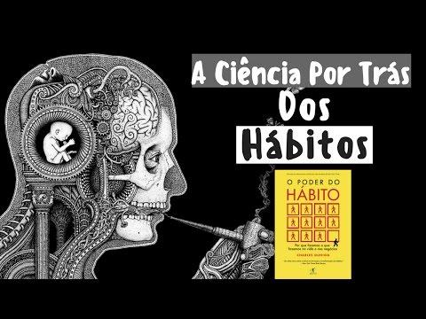 O PODER DO HÁBITO - Charles Duhigg | Resumo animado - Pt-1