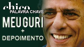 Chico Buarque canta: Meu Guri (DVD Palavra Chave)