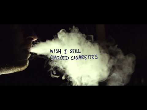 I Wish I Still Smoked Cigarettes Lyric Video