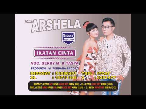 , title : 'Gerry Mahesa & Tasya Rosmala  - Ikatan Cinta - OM Arshela [Official]'