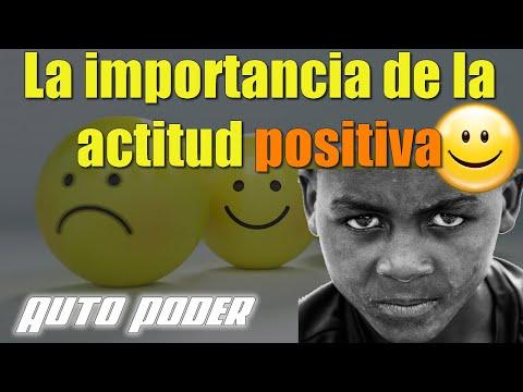 La importancia de la actitud positiva