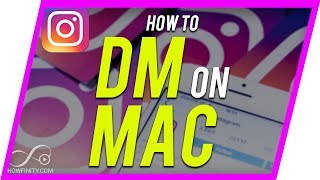 How to use INSTAGRAM DM on a Mac