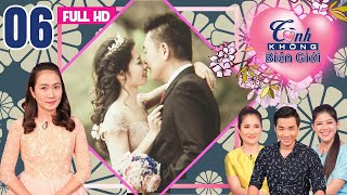 LOVE HAS NO BORDERS| EP 6 FULL|The romantic love story of the Vietnamese bride and Japanese groom