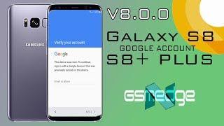 FRP 2018 SAMSUNG GALAXY S8 S8+ PLUS ANDROID 8 0 0 OREO SKIP GOOGLE
