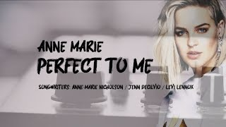 Anne Marie   Perfect To Me [FULL HD] Lyrics