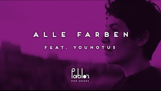 Alle Farben & YOUNOTUS - Please Tell Rosie
