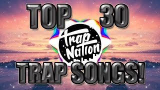 Ultimate 30 Best Trap Songs 2017! 5000 Subscriber Special!