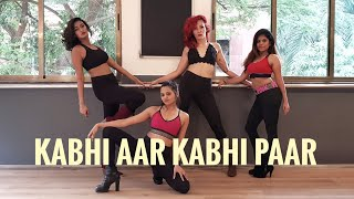 Kabhi Aar Kabhi Paar - DJ Hot Remix   The BOM Squad   Svetana Kanwar Heels Choreography