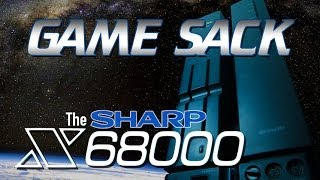 Game Sack - The Sharp X68000 - Review