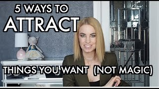 5 Ways To Attract Great Things INSTANTLY (Not Magic!) 🌟🎩🌟