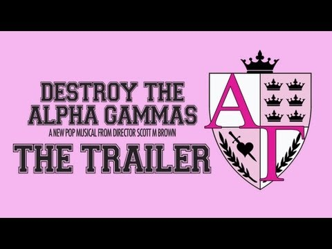 Destroy the Alpha Gammas Trailer