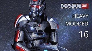 Mass Effect 3 Modded Walkthrough - Hardcore - Vanguard - Episode 16 - Keelah se'lai