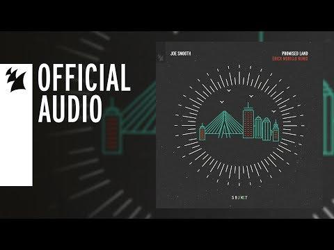 Joe Smooth - Promised Land (Erick Morillo Remix)