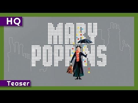 Mary Poppins Movie Trailer