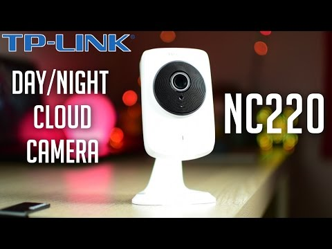 Review - TP-LINK NC220 (Day/Night Cloud Camera)