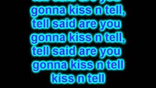 Justin Bieber  Kiss And Tell (Lyrics On  Screen) 2010
