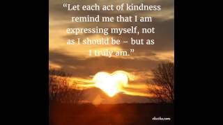 Expressing Kindness - Daily Inspiration, Quotes, Affirmations, Sayings For The Soul