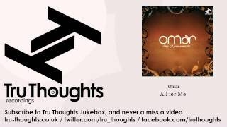 Omar - All for Me - feat. Angie Stone