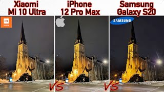 iPhone 12 Pro Max VS Samsung Galaxy S20 VS Xiaomi Mi 10 Ultra Camera Comparison
