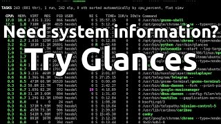 Glances, Terminal Based System Overview   Linux!