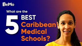 What Are The 5 Best Caribbean Medical Schools? | BeMo Academic Consulting