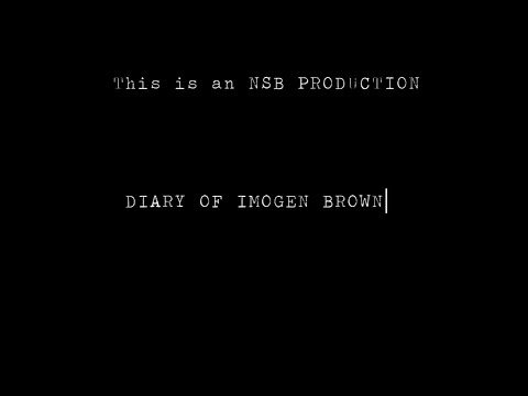 Diary Of Imogen Brown Official Featurette