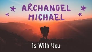 Feeling Archangel Michael's Presence After Narcissistic Abuse? Here's Why