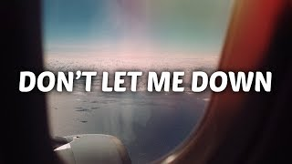 Sabrina Claudio Ft. Khalid   Don't Let Me Down (Lyrics)