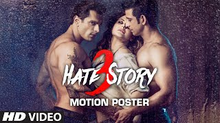 Hate Story 3 -  Motion Poster